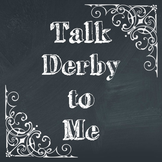 Derby Talk Printable