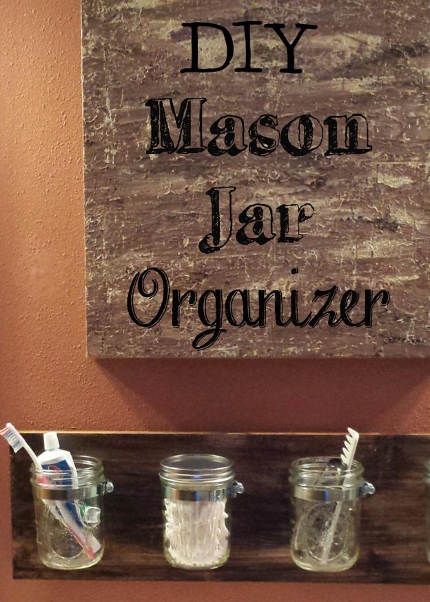 Mason Jar Organizer cover