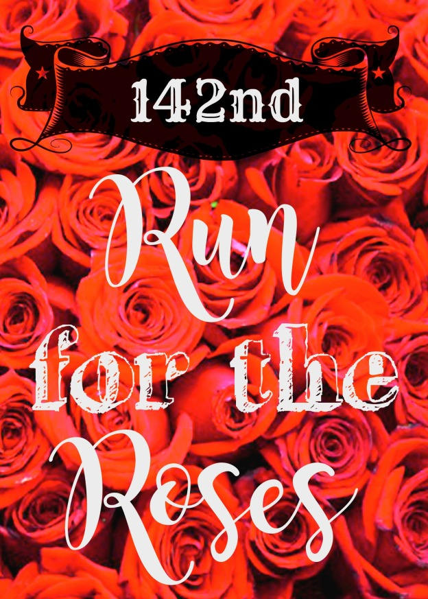 Run for the Roses Printable